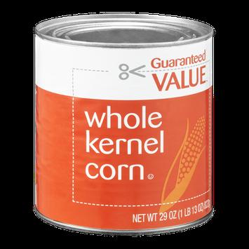 Guaranteed Value Corn Whole Kernel