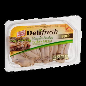 Oscar Mayer Deli Fresh Turkey Breast Mesquite Smoked Bold