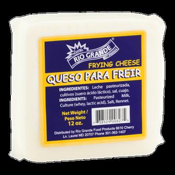 Rio Grande Frying Cheese