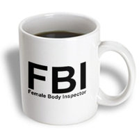 Recaro North 3dRose - Mark Andrews ZeGear Cool - FBI Female Body Inspector - 11 oz mug