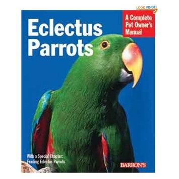 Transform Eclectus Parrots (Complete Pet Owner's Manual) (Paperback)