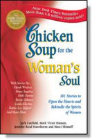 Chicken Soup for the Woman's Soul, by Canfield
