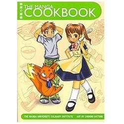 The Manga Cookbook: Japanese Bento Boxes, Main Dishes and More!