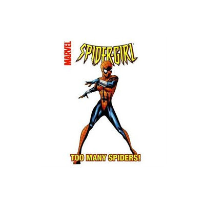 Spider-girl: Too Many Spiders! Vol. 6