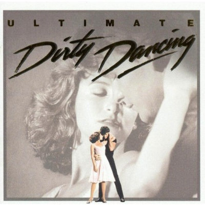 Rca Original Soundtrack ~ Dirty Dancing: Ultimate Dirty Dancing [Remastered] (used)