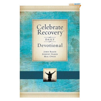 Celebrate Recovery Daily Devotional: 365 Devotionals