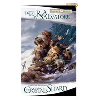The Crystal Shard: The Legend of Drizzt, Book 4 (Forgotten Realms)