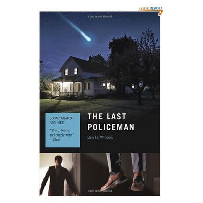 The Last Policeman: A Novel (The Last Policeman Trilogy)