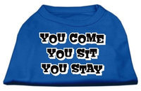 Mirage Pet Products 51-51 XSBL You Come, You Sit, You Stay Screen Print Shirts Blue XS - 8