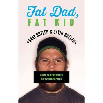 Fat Dad, Fat Kid: One Father and Son's Journey to Take Power Away from the