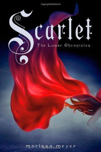 Scarlet (Lunar Chronicles, Book 2) (The Lunar Chronicles)