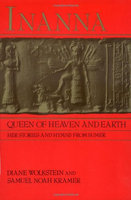 Inanna, Queen of Heaven and Earth: Her Stories and Hymns from Sumer