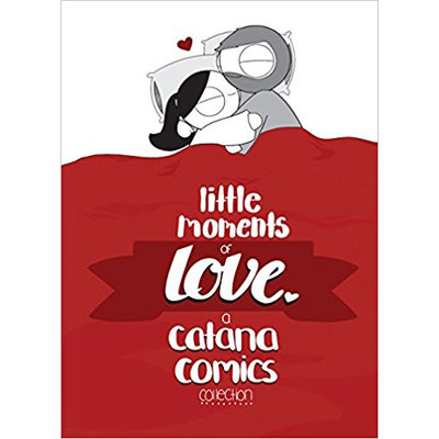 Little Moments Of Love A Catana Comics Collection