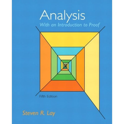 Analysis With An Introduction to Proof, 5th Edition