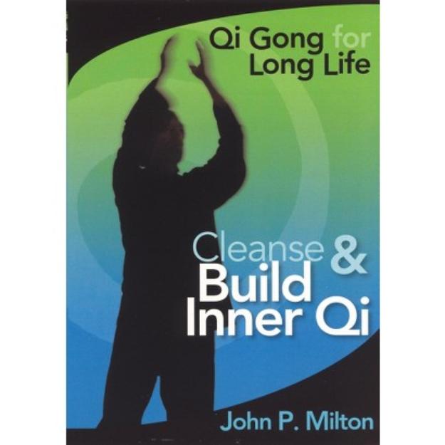 John P. Milton: Cleanse and Build Inner Qi