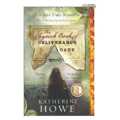 Physick Book of Deliverance Dane, The--B&N Recommends Edition