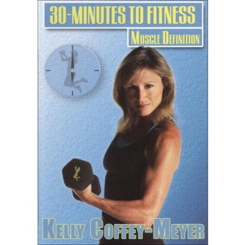 Wid Kelly Coffey-Meyer: 30 Minutes to Fitness - Muscle Definition