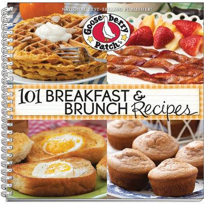 Gooseberry Patch 101 Breakfast & Brunch Recipes