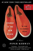 Random House Orange Is the New Black: My Year in a Women's Prison