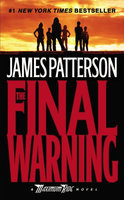 The Final Warning: A Maximum Ride Book