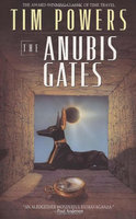 The Anubis Gates by Powers, Tim [Paperback]