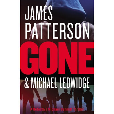 Gone by James Patterson & Michael Ledwidge