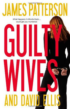Guilty Wives by James Patterson & David Ellis