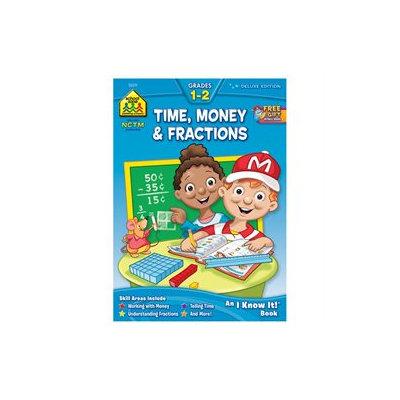School Zone Time/ Money/ Fractions Workbook