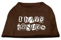 Ahi I Have Issues Screen Printed Dog Shirt Brown Lg (14)
