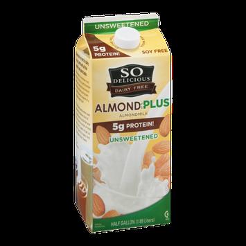 So Delicious Almond Plus Almondmilk Unsweetened