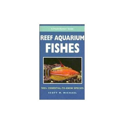 Tfh/nylabone Tfh-Nylabone Pocket Guide to Reef Aquarium Fishes