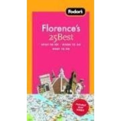 Fodor's Florence's 25 Best, 6th Edition