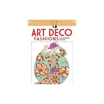 Creative Haven Art Deco Fashions Coloring Book (Paperback)