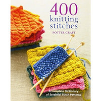 Potter Craft Books 400 Knitting Stitches POT-62732