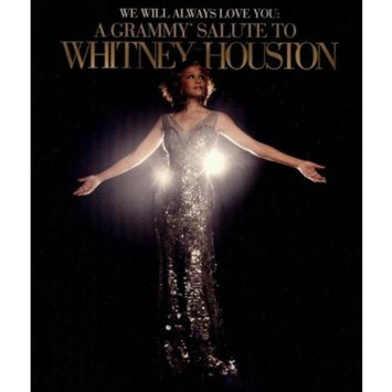 Whitney Houston: We Will Always Love You - A Grammy Salute