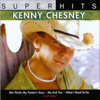 Sony Kenny Chesney ~ Super Hits (new)