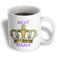 Recaro North 3dRose - Florene Special Events - Royal Crown With Words Best Nana - 15 oz mug