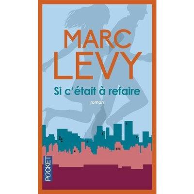 SI C'Etait a Refaire (French Edition)