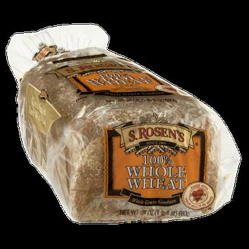 S. Rosen's Bread 100% Whole Wheat