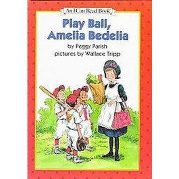Play Ball, Amelia Bedelia (Illustrated) (Hardcover)