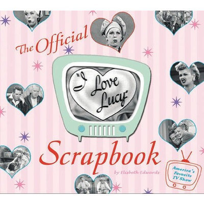 The I Love Lucy Scrapbook [With Lucy Memorabilia]