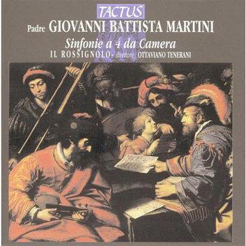 Giovanni Battista Martini: Sinfonie a 4 da Camera