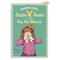Junie B. Jones and Her Big Fat Mouth (Junie B. Jones, No. 3)