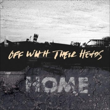 Off with Their Heads ~ Home (new)