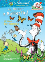 My, Oh My-A Butterfly! All About Butterflies
