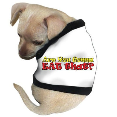 Pet Tease Are You Gonna Eat That? Dog Tank, Medium, White