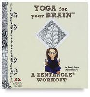 Yoga for Your Brain - a Zentangle Workout (Paperback)