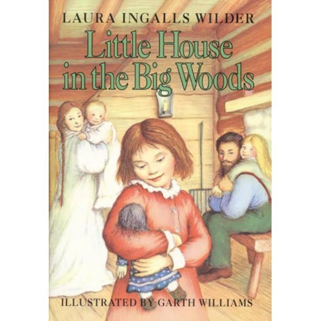 Little House in the Big Woods (Revised) (Hardcover)