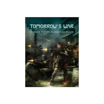 Tomorrows War (Science Fiction Wargaming Rules) Hardcover