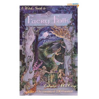 A Witch's Guide to Faery Folk: How to Work with the Elemental World (Llewellyn's New Age)